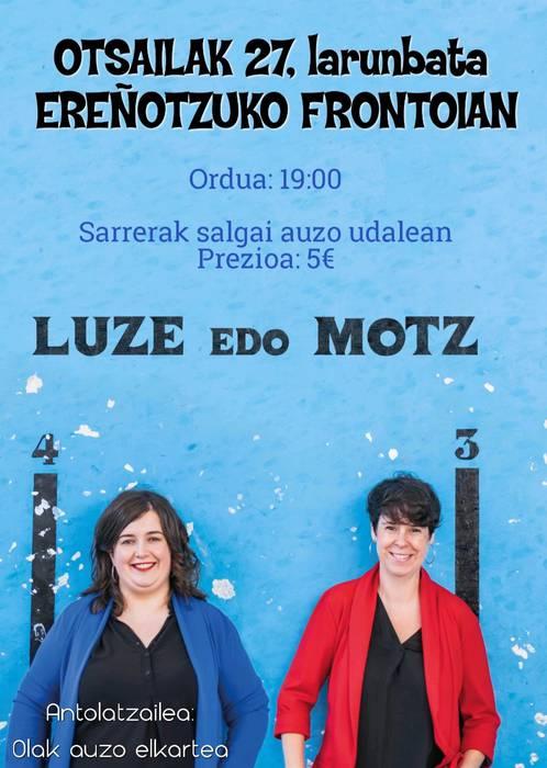 'Luze edo motz' emanaldi umoretsua larunbatean, Ereñotzuko frontoian