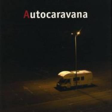 Literatur solasaldia: 'Autokarabana'